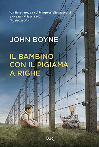 John Boyne - Il bambino con il pigiama a righe (Best BUR)