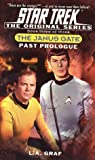 Past Prologue: Janus Gate Book Three (Star Trek: Janus Gate) (0743445961) by Graf, L.A.