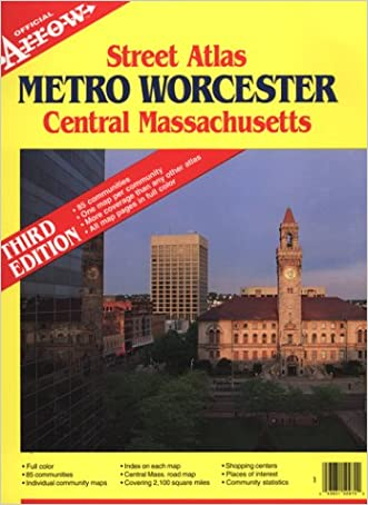 Metro Worcester Central Massachusetts (Official Arrow Street Atlas)