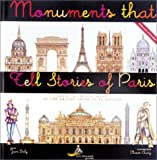 Monuments that tell Stories of Paris
