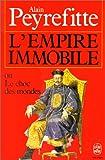 echange, troc A Peyrefitte - L'Empire immobile, ou, Le choc des mondes