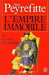 L' empire immobile ou Le choc des mondes