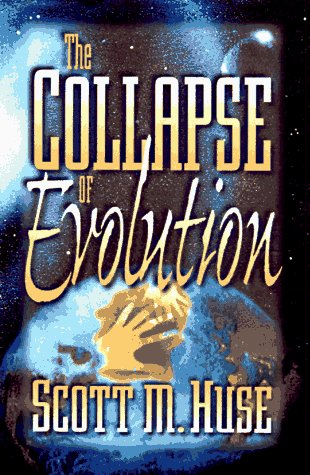 Collapse of Evolution, SCOTT M. HUSE