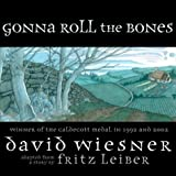 Gonna Roll the Bones (0689035918) by Leiber, Fritz