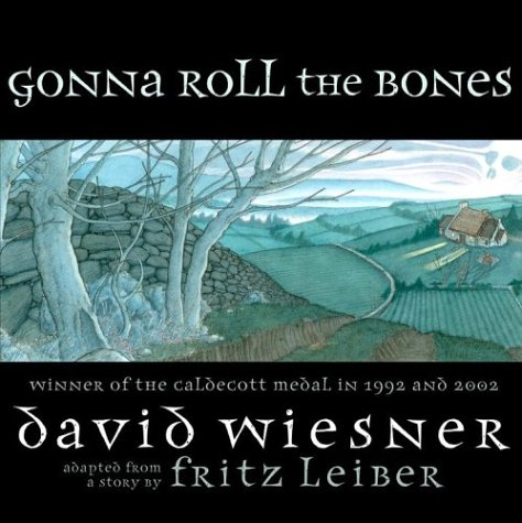 Gonna Roll the Bones, FRITZ LEIBER, DAVID WIESNER
