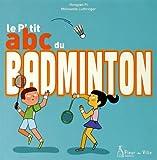 """Afficher """"Le P'tit ABC du badminton"""""""