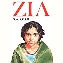 Zia Audiobook by Scott O'Dell Narrated by Jessica Almasy