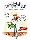 Olivier de Benoist... comprend enfin les femmes