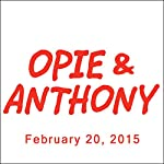 Opie & Anthony, Kevin Bacon, Jim Florentine, and Brad Williams, February 20, 2015 | Opie & Anthony