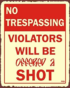 Trespassers Offered Shot Vintage Metal Rustic Funny Retro Tin Sign