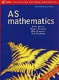 AS Mathematics (Discovering Advanced Mathematics) (000322502X) by Berry, John