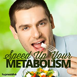 Speed Up Your Metabolism Hypnosis Speech