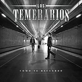 Amazon.com: Como Te Recuerdo: Los Temerarios: MP3 Downloads