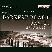 The Darkest Place | Daniel Judson
