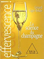 Effervescence : La science du champagne