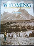 img - for Wyoming : A 20th Century History of its Citizens, Businesses & Institutions book / textbook / text book