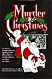 Murder For Christmas - 26 Tales Of Yuletide Malice