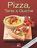 Pizza, Tarte & Quiche (Trendkochbuch (20))