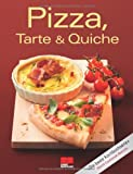: Pizza, Tarte & Quiche