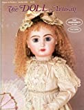 img - for The Doll Artisan: Bebe Louvre Worksheet; 1992 Ice Princess; All-bisque Bluebell Worksheet; Jumeau Arielle Costume Pattern; Making Arielle's Costume; Tips for All-Bisque Dolls book / textbook / text book