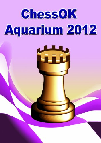 ChessOK Aquarium 2012