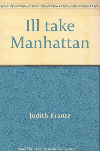 ill-take-manhattan-by-judith-krantz