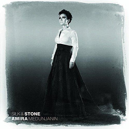 Amira Medunjanin - Silk & Stone - Zortam Music