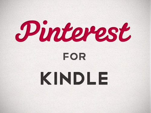 Pinterest for Kindle