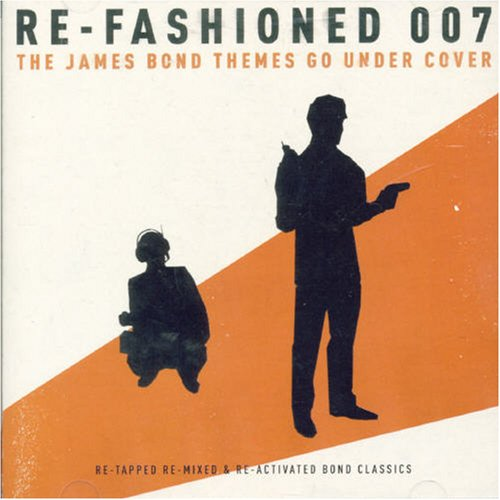 artist - Re-Fashioned-007: The James Bond Themes Go Under Cover - Zortam Music