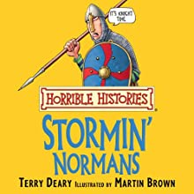 Horrible Histories: Stormin' Normans Audiobook by Terry Deary, Martin Brown Narrated by Terry Deary