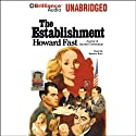 The Establishment Audiobook by Howard Fast Narrated by Sandra Burr