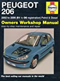 Peugeot 206 Petrol and Diesel Service and Repair Manual: 2002 to 2006 (Haynes Service and Repair Manuals)