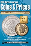 img - for 2013 North American Coins & Prices: A Guide to U.S., Canadian and Mexican Coins book / textbook / text book