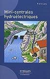 echange, troc Pierre Lavy - Mini-centrales hydroélectriques