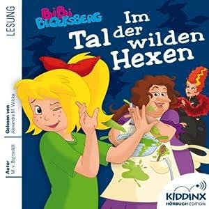 Im Tal der wilden Hexen (Bibi Blocksberg) Hörbuch