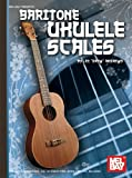Mel Bay presents Baritone Ukulele Scales
