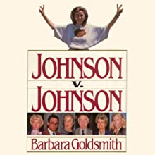 Johnson v. Johnson (       UNABRIDGED) by Barbara Goldsmith Narrated by Victor Bevine