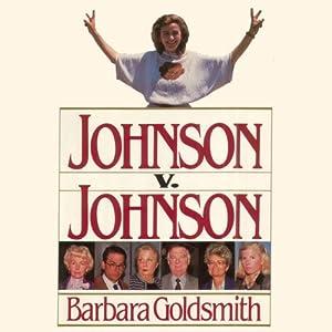 Johnson v. Johnson | [Barbara Goldsmith]