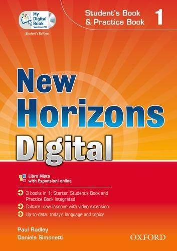 New horizons digital. Student's book-Workbook-Mydigitalbook 2.0. Con espansione online. Per le Scuole superiori. Con CD-ROM: 1
