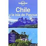 Chile y la isla de Pascua 5 (Guías de País Lonely Planet)