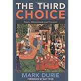 The Third Choice: Islam, Dhimmitude and Freedomby Bat Ye'or