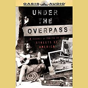 Under the Overpass Audiobook