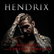 Hendrix: Caldwell Brothers, Book 1 | MJ Fields, Chelsea Camaron