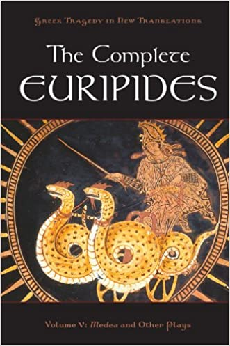 The Complete Euripides: Volume V: Medea and Other Plays (Greek Tragedy in New Translations) written by Euripides