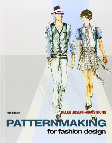 Patternmaking for Fashion Design (5th Edition): Helen Joseph Armstrong: 9780136069348: Amazon.com: Books