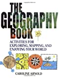 The Geography Book: Activities for Explo...