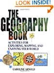 The Geography Book: Activities for Ex...