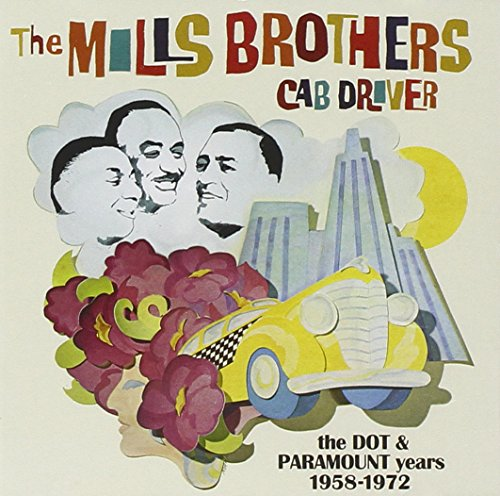 The Mills Brothers - Cab Driver - Zortam Music