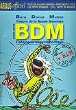 echange, troc Michel Béra, Michel Denni, Philippe Mellot, Collectif - Trésors de la bande dessinée BDM : Catalogue encyclopédique