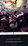 The Complete English Poems (Penguin Classics) (0140424555) by Herbert, George